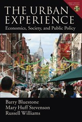 The Urban Experience | Barry (stearns Trustee Professor Of Political Economy, Stearns Trustee Professor of Political Economy, Northeastern University) Bluestone ; Mary Huff (professor of Economics, Professor of Economics, University of Massachusetts at Boston) Stevenson ; Russe |