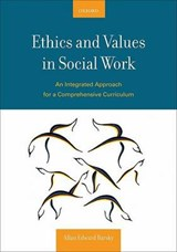Ethics and Values in Social Work | Allan Edward Barsky |