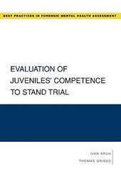 Evaluation of Juveniles' Competence to Stand Trial