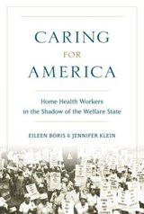 Caring for America | Boris, Eileen ; Klein, Jennifer |