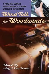 Wind Talk for Woodwinds | Mark C. Ely |