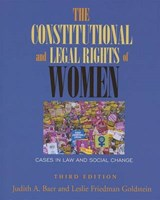 The Constitutional and Legal Rights of Women | Baer, Judith A.; Goldstein, Leslie Friedman |