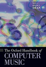 The Oxford Handbook of Computer Music | Roger T. Dean |