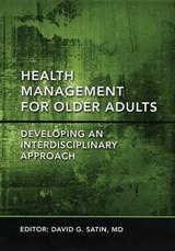 Health Management for Older Adults | David G. Satin |