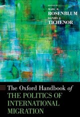 The Oxford Handbook of the Politics of International Migration |  |