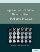 Cognitive and Behavioral Abnormalities of Pediatric Diseases
