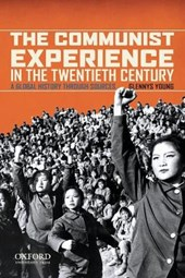 The Communist Experience in the Twentieth Century