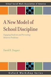 A New Model of School Discipline