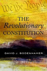 The Revolutionary Constitution | David J. Bodenhamer |