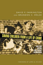 Saving Children from a Life of Crime | David P. Farrington |