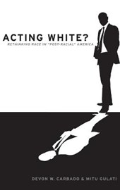 Acting White? | Carbado, Devon W. ; Gulati, Mitu |