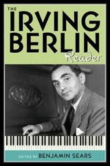 The Irving Berlin Reader | Benjamin Sears |