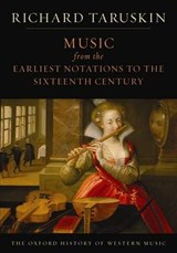 Oxford History of Western Music: Music from the Earliest Not | Richard Taruskin |