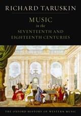 Oxford History of Western Music: Music in the Seventeenth an | Richard Taruskin |