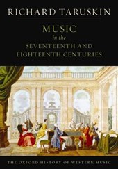 Oxford History of Western Music: Music in the Seventeenth an