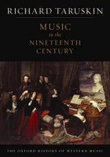 Oxford History of Western Music: Music in the Nineteenth Cen | Richard Taruskin |