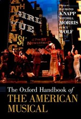 The Oxford Handbook of The American Musical | Raymond Knapp |