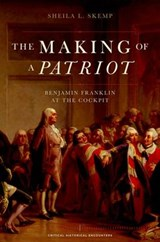 The Making of a Patriot | Sheila L. Skemp |