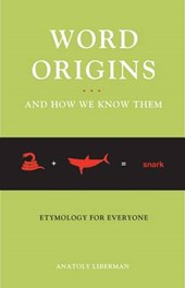 Word Origins ...and How We Know Them