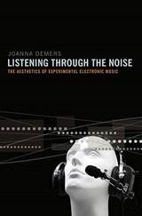 Listening through the Noise | Joanna Teresa Demers |