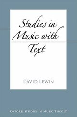 Studies in Music With Text | David Lewin |