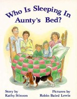 Who Is Sleeping in Aunty's Bed? | Kathy Stinson |
