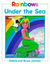 Rainbows Under the Sea