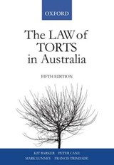 The Law of Torts in Australia | Kit; Barker |
