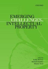Emerging Challenges in Intellectual Property | Kathy Bowrey |