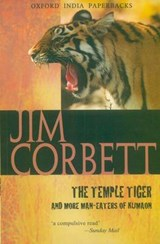 The Temple Tiger and More Man Eaters of Kumaon | Jim Corbett |