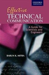 Effective Technical Communication | Barun K. Mitra |