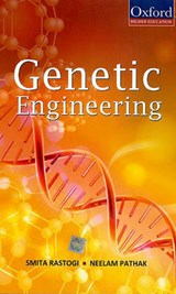 Genetic Engineering | Rastogi, Smita ; Pathak, Neelam |