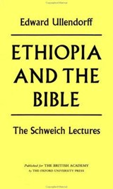 Ethiopia and the Bible | Edward Ullendorff |