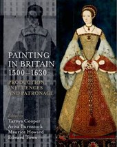 Painting in Britain 1500-1630