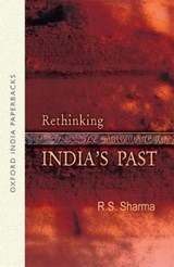 Rethinking India's Past | R. S. Sharma |