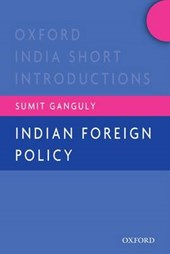 Indian Foreign Policy | Sumit Ganguly |