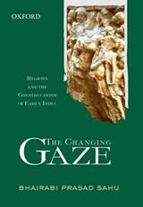 The Changing Gaze | B. P. Sahu |