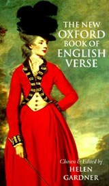 The New Oxford Book of English Verse, 1250-1950 | Helen Dame (late Emeritus Professor Of English Literature, Oxford University, and Honorary Fellow, late Emeritus Professor of English Literature, Oxford University, and Honorary Fellow, Lady Margaret Hall, Oxford) Gardner |