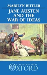 Jane Austen and the War of Ideas | Marilyn Butler |