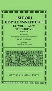 Isidore Etymologiaevolume II, Books XI-XX