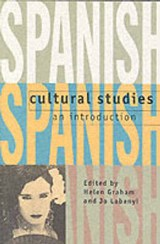 Spanish Cultural Studies: An Introduction | Helen Graham |