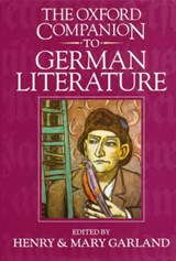 The Oxford Companion to German Literature | H. and M. Garland |