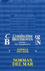 Conducting Beethoven: Volume 1: The Symphonies | Mar Del |
