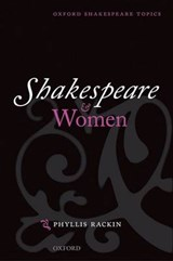Shakespeare and Women | Phyllis Rackin |