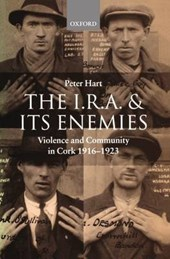 I.R.A. and its Enemies | Peter Hart |