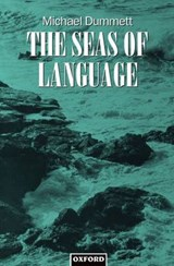Seas of Language | Michael Dummett |