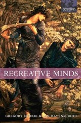 Recreative Minds | Currie, Gregory ; Ravenscroft, Ian |
