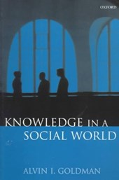 Knowledge in a Social World | Alvin I. Goldman |