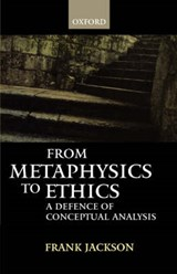 From Metaphysics to Ethics | Frank Jackson |