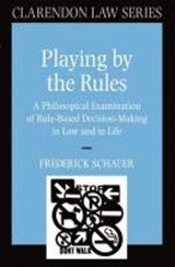 Playing by the Rules | Frederick Schaucer |